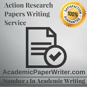 Action Research Papers Writing Service