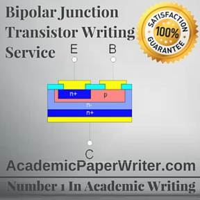 Bipolar Junction Transistor Writing Service