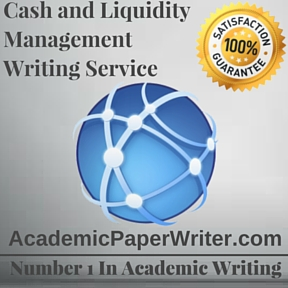 Cash and Liquidity Management Writing Service