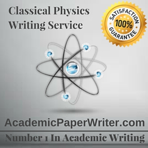Classical Physics Writing Service