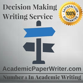Decision Making Writing Service