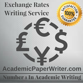 Exchange Rates Writing Service