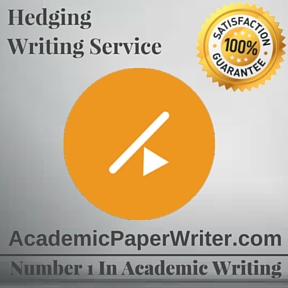 Hedging Writing Service