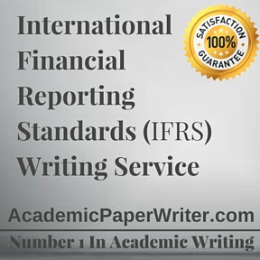 International Financial Reporting Standards Writing Service