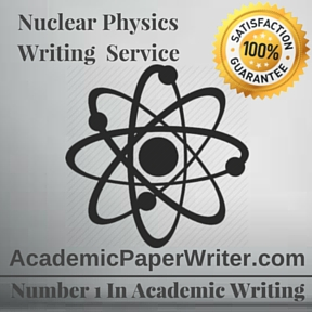 Nuclear Physics Writing Service