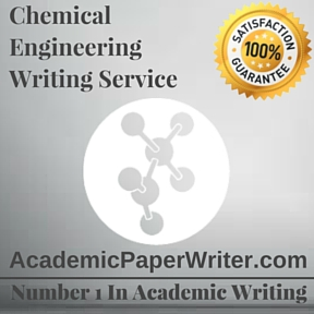 Chemical Engineering Writing Service