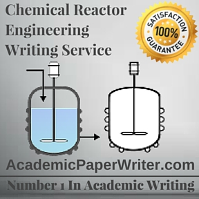 Chemical Reactor Engineering Writing Service