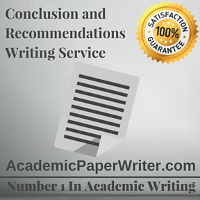 Conclusion and Recommendations Writing Service