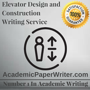 Elevator Design and Construction Writing Service