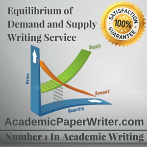 Equilibrium of Demand and Supply Writing Service
