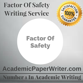 Factor Of Safety Writing Service