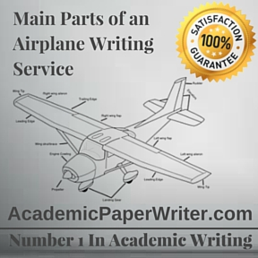 Main Parts of an Airplane Writing Service