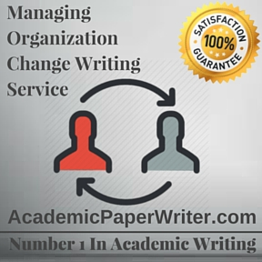 Managing Organization Change Writing Service