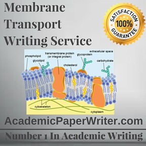 Membrane Transport Writing Service