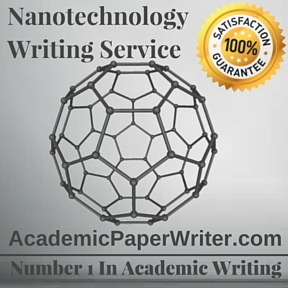 Nanotechnology Writing Service