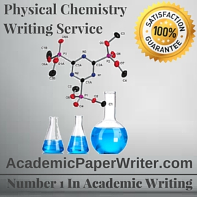 Physical Chemistry Writing Service