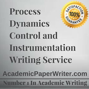 Process Dynamics, Control and Instrumentation Writing Service
