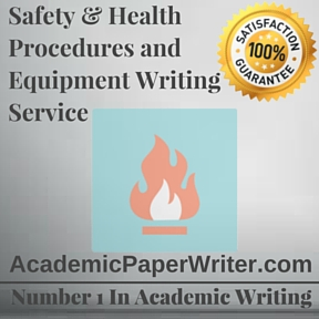 Safety & Health Procedures and Equipment Writing Service