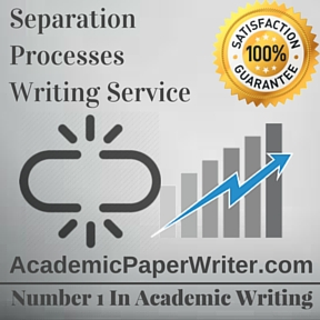Separation Processes Writing Service