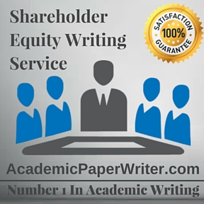 Shareholder Equity Writing Service