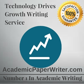 Technology Drives Growth Writing Service