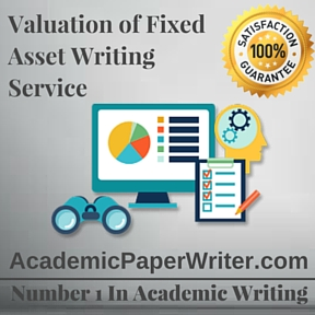 Valuation of Fixed Asset Writing Service