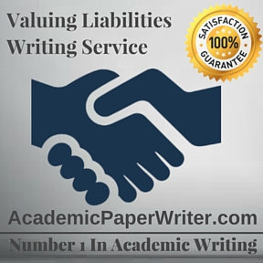 Valuing Liabilities Writing Service