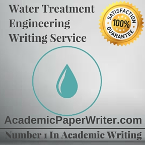 Water Treatment Engineering Writing Service