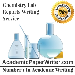 Chemistry Lab Reports Writing Service