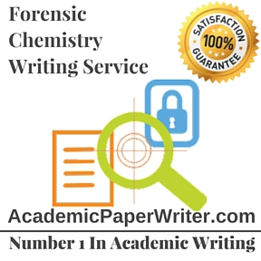 Forensic Chemistry Writing Service