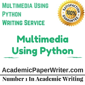 Multimedia Using Python Writing Service