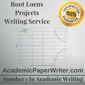 Root Locus Projects Writing Service
