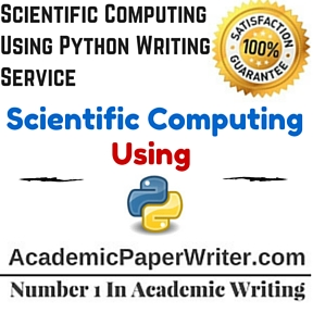 Scientific Computing Using Python Writing Service