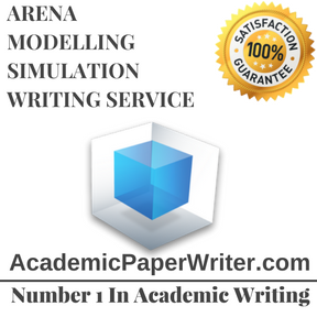 ARENA MODELLING SIMULATION WRITING SERVICE