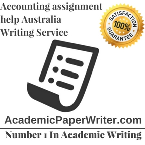 Accounting assignment help Australia Writing Service