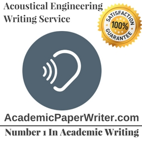 Acoustical Engineering Writing Service