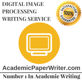 DIGITAL IMAGE PROCESSING WRITING SERVICE