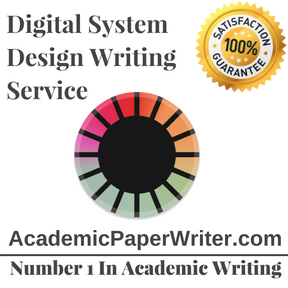 Digital System Design Writing Service