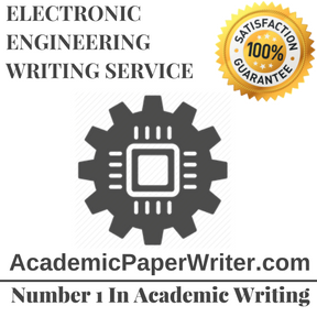 ELECTRONIC ENGINEERING WRITING SERVICE