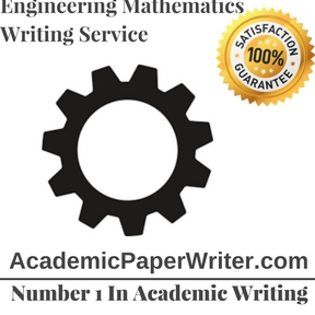 Engineering Mathematics Writing Service