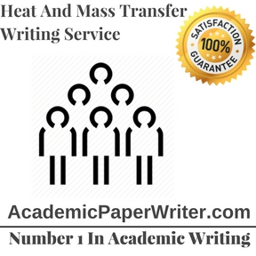 Heat And Mass Transfer Writing Service