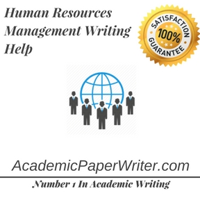 Human Resources Management Writing Help