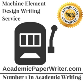 Machine Element Design Writing Service