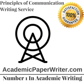 Principles of Communication Writing Service