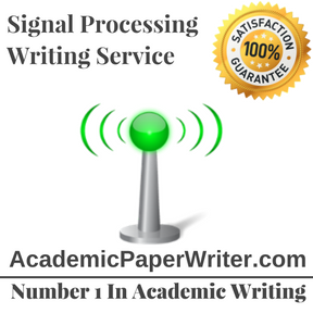 Signal Processing Writing Service