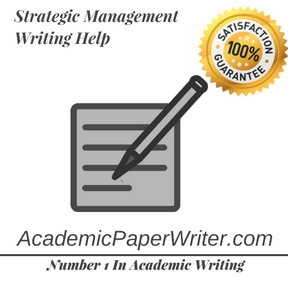 Strategic Management Writing Help