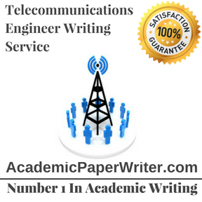 Telecommunications Engineer Writing Service