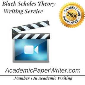 Black Scholes Theory Writing Service