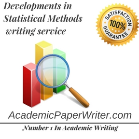 Developments in Statistical Methods writing service