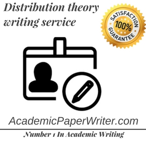 Distribution theory writing service
